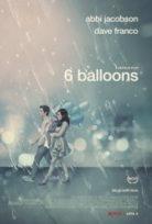 6 Balon – 6 Balloons ( Türkçe Dublaj )