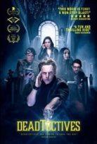 Deadtectives Filmi izle Türkçe dublajlı
